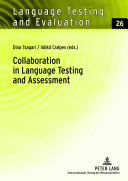 Collaboration In Language Testing And Assessment