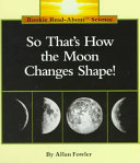So That S How The Moon Changes Shape