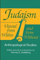 Judaism Viewed from Within and from Without