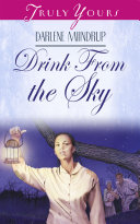 Drink From The Sky
