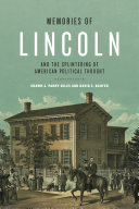 Memories of Lincoln and the Splintering of American Political Thought Pdf/ePub eBook