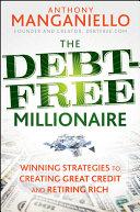 The Debt Free Millionaire