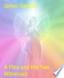 A Plea And The Two Witnesses