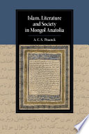 Islam, Literature and Society in Mongol Anatolia