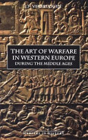 The Art of Warfare in Western Europe During the Middle Ages