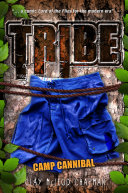 The Tribe, Book 2: Camp Cannibal Pdf/ePub eBook