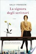 La signora degli scrittori Book Cover