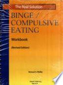 Real Solution Binge Compulsive Eating Workbook
