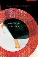 Emptiness Dancing