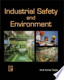 Industrial Safety and Environment