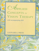 Applied Concepts in Vision Therapy  with Accompanying Disk Book