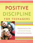Positive Discipline for Teenagers  Revised 2nd Edition