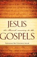 Jesus the Messiah According to the Gospels