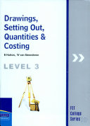 FCS Drawings, Setting out, Quantities & Costing L3