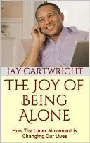 Pdf The Joy of Being Alone Telecharger