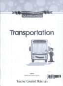 Literacy, Language, & Learning Early Childhood Themes Transportation