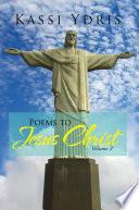 Poems to Jesus Christ