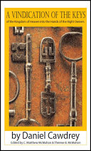 A Vindication of the Keys of the Kingdom of Heaven into the Hands of the Right Owners Book