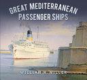 Great Mediterranean Passenger Ships