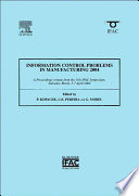 Information Control Problems in Manufacturing 2004  2 volume Set