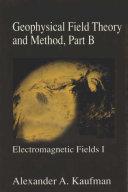 Geophysical Field Theory and Method  Part B