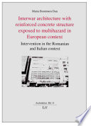 Interwar Architecture with Reinforced Concrete Structure Exposed to Multihazard in European Context