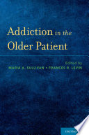 Addiction in the Older Patient Book