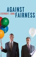 Against Fairness