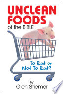 Unclean Foods Of The Bible