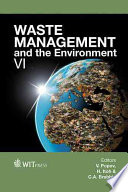 Waste Management and the Environment VI