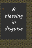 A Blessing in Disguise