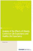 Analysis of the Effects of Obesity Control on Life Expectancy and Health Life Expectancy