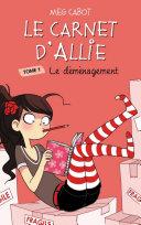Pdf Le Carnet d'Allie 1 - Le déménagement Telecharger
