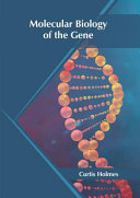 Molecular Biology of the Gene Book
