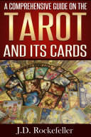 A Comprehensive Guide on the Tarot and Its Cards Pdf/ePub eBook
