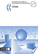 Revisión de Políticas Nacionales de Educación Revisión de Políticas Nacionales de Educación: Chile 2004