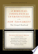 A Biblical Theological Introduction to the New Testament