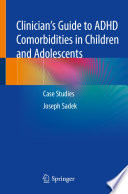Clinician's Guide to Child ADHD Comorbidities