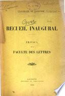 Recueil inaugural; travaux de la faculté des lettres