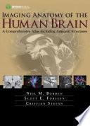 Imaging Anatomy of the Human Brain