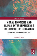 Moral Emotions and Human Interdependence in Character Education