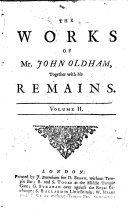 The Works of Mr. John Oldham, Together with His Remains ebook