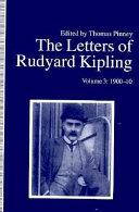 The Letters of Rudyard Kipling  1900 10