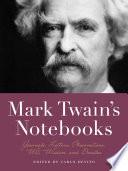 Mark Twain S Notebooks