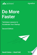 """Do More Faster: Techstars Lessons to Accelerate Your Startup"" by Brad Feld, David G. Cohen"
