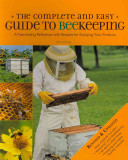 Complete and Easy Guide to Beekeeping