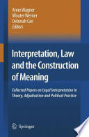 Interpretation Law And The Construction Of Meaning