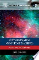 Next Generation Knowledge Machines