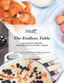 The Endless Table  Recipes from Departed Loved Ones