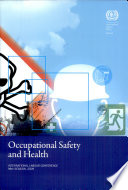 ILO Standards On Occupational Safety And Health